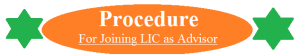 Procedure for Joining lic as advisor